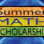 Summer Math Scholarship.