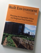 The cover of the October issue of the journal Built Environment, which focuses on food equity and features contributions from a number of UB affiliated researchers, including guest editors Samina Raja and Enjoli Hall.