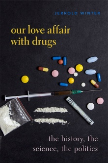 Book cover for Our Love Affair with Drugs featuring needles and pills.