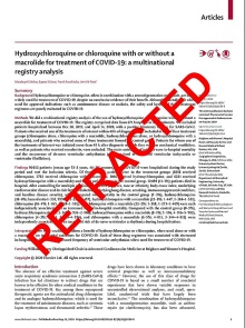 "Lancet study of the dangers of hydroxychloroquine that was later retracted with the word ""retracted' across the page in red."