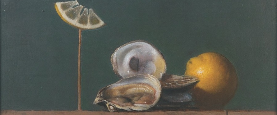 Bruce Kurland, Oysters on the Half Shell with Lemon, 1979. Oil on panel, 8 x 10 inches. Collection of Christina Zuccari. Courtesy of the artist estate.