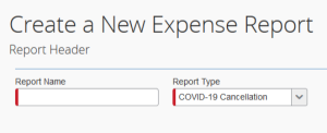 "When submitting expenses in Concur due to COVID-19, under ""Report Type"", select COVID-19."