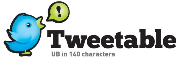 "Tweetable Graphic element which states ""Tweetable. UB in 140 characters."""
