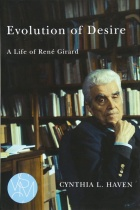 "Book Cover of ""Evolution of Desire: A Life of René Girard""."