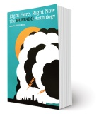 Book cover for Right Here, Right Now: The Buffalo Anthology