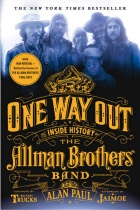 "Cover of ""One Way Out: The Inside History of the Allman Brothers Band,"" by Alan Paul"