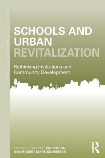 Book cover of Schools and Urban Revitalization: Rethinking Institutions and Community Development