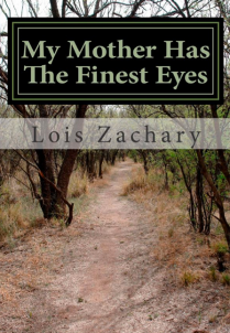 Book cover of My Mother Has the Finest Eyes