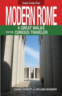 Book cover of Modern Rome: 4 Great Walks for the Curious Traveler