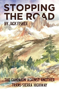 Book cover of Stopping the Road: The Campaign Against Another Trans-Sierra Highway