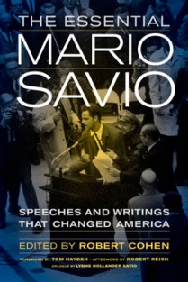 Book cover of The Essential Mario Savio: Speeches and Writings That Changed America