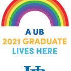 UB Grad Lives Here sign with rainbow graphic.