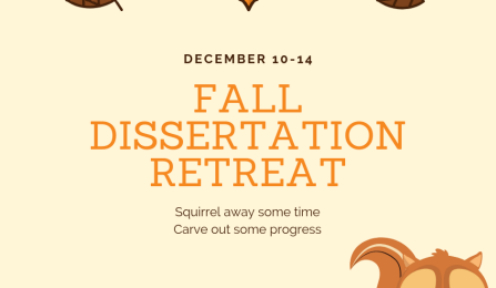 Fall Dissertation Retreat Dec 10 to 14