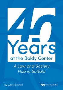 40 Years at the Baldy Center: A Law and Society Hub in Buffalo.