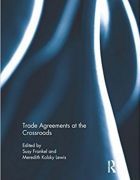 Cover for Trade Agreements at the Crossroads.