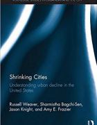 Cover for Shrinking Cities: Understanding urban decline in the United States.