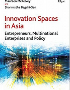 Cover for Innovation Spaces in Asia: Entrepreneurship, Multinational Enterprises and Policy.