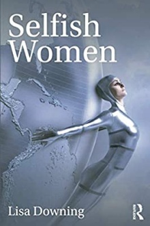 Book cover image of Selfish Women.