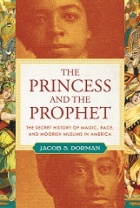 "Tinted images of a woman in the top half of the cover and a man in the bottom half. The title of the book, ""The Princess and the Prophet"" separates the images in a large square."