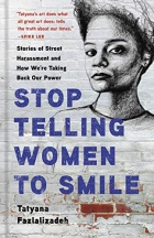 "Gray book cover with blue text stating ""Stop Telling Women to Smile"" below a sketch of an unsmiling young woman."