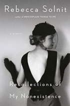 Black and white image of a woman facing a wall wearing black gloves and a black top with a deep V in the back. The book title, Recollections of My Nonexistence, appears in thin white letters.