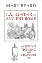 "Black and white sketch of a Roman leader in front of a crowd. The title, ""Laughter in Ancient Rome,"" appears in red."