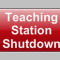 Teaching Station Shutdown button, in lower right corner of the teaching station screen.